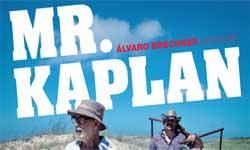 CINE Mr Kaplan, Alvaro Brechner, Uruguay 2014