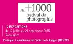 12.07.–21.09.15. Alt. + 1000 Festival Photographie