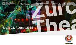 06.–23.08.2015. Zürcher Theater Spektakel