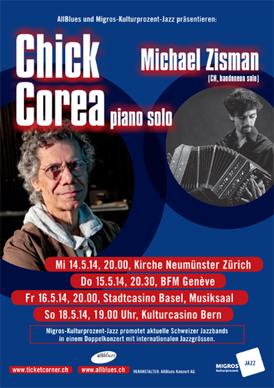 14.-18.05.14. Chick Corea / Michael Zisman ZH, GE, BS, BE