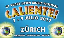 07.-09.07.17. Festival Caliente ZURICH