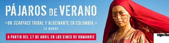Dès 17.04.19. Pájaros de Verano (Colombia)