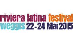 22.-24.05. Riviera Latina Festival WEGGIS